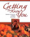 Getting to Know You: Questions and Activities to Enhance Relationships - Jeanne McSweeney, Charles Leocha