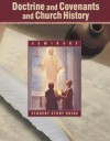 Doctrine and Covenants and Church History Seminary Student Study Guide - The Church of Jesus Christ of Latter-day Saints