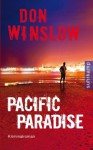 Pacific Paradise: Kriminalroman (German Edition) - Don Winslow, Conny Lösch