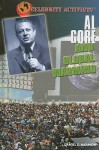 Al Gore And Global Warming (Celebrity Activists) - Daniel E. Harmon