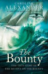 The Bounty: The True Story of the Mutiny on the Bounty (text only) - Caroline Alexander