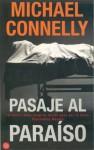 Pasaje al paraíso - Michael Connelly, Helena Martin