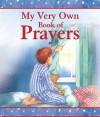 My Very Own Book of Prayers - Su Box, Carolyn Cox
