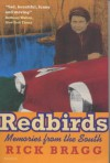 Redbirds: Memories from the South (Panther) - Rick Bragg