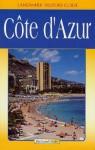 Landmark Visitors Guides Cote D'Azur (Landmark Visitors Guide Cote D'Azur) (Landmark Visitors Guide Cote D'Azur) - Richard Sale