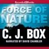 Force Of Nature (Joe Pickett, #12) - C.J. Box