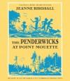 The Penderwicks at Point Mouette - Jeanne Birdsall, Susan Denaker