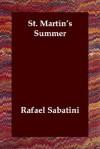 St. Martin's Summer - Rafael Sabatini