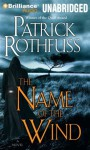 The Name of the Wind (Kingkiller Chronicle, #1) - Patrick Rothfuss, Nick Podehl