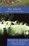 Far Afield (Vintage Contemporaries) - Susanna Kaysen