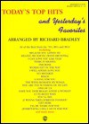 Today's Top Hits and Yesterday's Favorites: Issue No. 1 - Richard Bradley