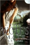 The Wolf's Mate (a Tale of the Holtlands, #2) - R.F. Long