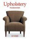 Upholstery Fundamentals - Clois E. Kicklighter, Joan C. Kicklighter