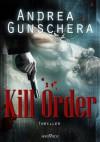 Kill Order - Andrea Gunschera