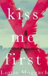 Kiss Me First - Lottie Moggach