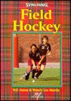 Field Hockey - William F. Axton, Wendy Martin