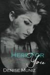 Here For You - Denise Muniz