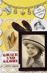 Grace and Glory - Sofie Laguna, Lucia Masciullo