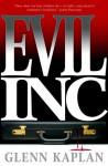 Evil, Inc. - Glenn Kaplan