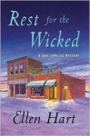 Rest for the Wicked - Ellen Hart