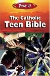 Prove It! The Catholic Teen Bible - Amy Welborn