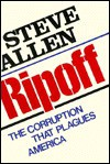 Ripoff: A Look at Corruption in America - Steve Allen