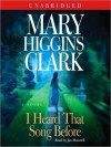 I Heard That Song Before: A Novel (Audio) - Jan Maxwell, Mary Higgins Clark