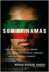 Son of Hamas: A Gripping Account of Terror, Betrayal, Political Intrigue, and Unthinkable Choices - Mosab Hassan Yousef, Ron Brackin