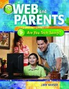 The Web And Parents: Are You Tech Savvy? - Judy Hauser