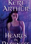 Hearts in Darkness - Keri Arthur