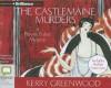 The Castlemaine Murders - Stephanie Daniel, Kerry Greenwood