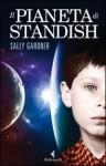 Il pianeta di Standish - Sally Gardner, Delfina Vezzoli