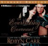 The Everlasting Covenant - Robyn Carr, Nicola Barber, Chloe Campbell