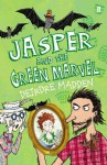 Jasper and the Green Marvel. by Deirdre Madden - Deirdre Madden