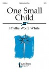 One Small Child - Phyllis Wolfe White