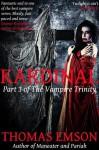 Kardinal: Part 3 of The Vampire Trinity - Thomas Emson