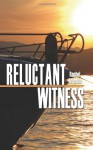Reluctant Witness - Rachel Brimble