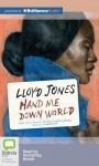 Hand Me Down World - Lloyd Jones, Humphrey Bower