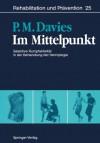Im Mittelpunkt: Selektive Rumpfaktivitat in Der Behandlung Der Hemiplegie - Patricia M. Davies, D.J. Br, Herta Göller, Susanne Klein-Vogelbach