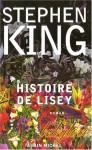 Histoire de Lisey - Nadine Gassie, Stephen King