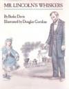 Mr. Lincoln's Whiskers - Burke Davis