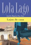 Lejos de casa (Lola Lago, detective) (Spanish Edition) - Lourdes Miquel, Neus Sans