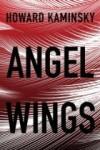 Angel Wings - Howard Kaminsky