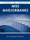 Miss Marjoribanks - The Original Classic Edition - Margaret Oliphant