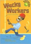 Wacky Workers: A Book of Job Jokes - Mark Ziegler, Ryan Haugen