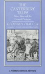 The Canterbury Tales: Nine Tales and the General Prologue: Authoritative Text, Sources and Backgrounds, Criticism - Geoffrey Chaucer, V.A. Kolve, Glending Olson