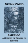 Amerigo: A Comedy of Errors in History - Stefan Zweig, Andrew St. James