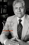 The Essential Yusuf Idris: Masterpieces of the Egyptian Short Story - Denys Johnson-Davies