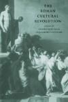 The Roman Cultural Revolution - Thomas N. Habinek, Thomas Habinek