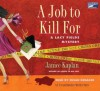 A Job to Kill for - Janice Kaplan, Susan Denaker